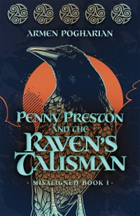 Cover Penny Preston and the Raven's Talisman