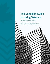 Cover The Canadian Guide to Hiring Veterans