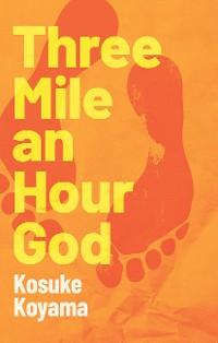 Cover Three Mile an Hour God