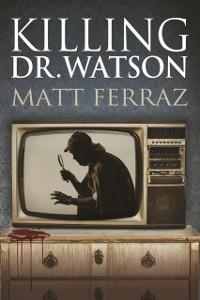 Cover Killing Dr. Watson