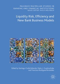 Cover Liquidity Risk, Efficiency and New Bank Business Models