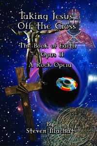 Cover The Book of Earth Opus II - Taking Jesus Off the Cross