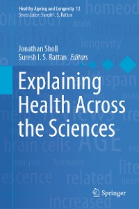 Cover Explaining Health Across the Sciences