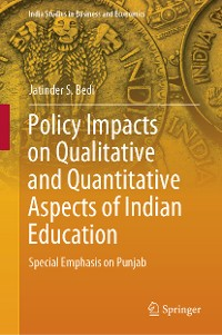 Cover Policy Impacts on Qualitative and Quantitative Aspects of Indian Education
