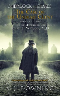 Cover Sherlock Holmes and the Case of the Undead Client
