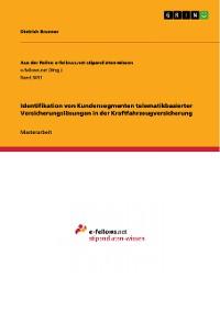 Cover Identifikation von Kundensegmenten telematikbasierter Versicherungslösungen in der Kraftfahrzeugversicherung