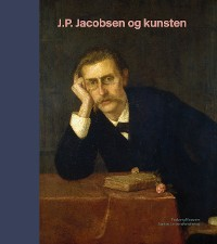 Cover J.P. Jacobsen og kunsten