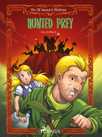 Cover The Elf Queen s Children 3: Hunted Prey