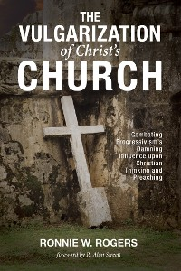 Cover The Vulgarization of Christ's Church
