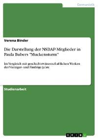 """Cover Die Darstellung der NSDAP-Mitglieder in Paula Bubers """"Muckensturm"""""""