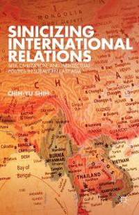 Cover Sinicizing International Relations