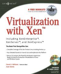 Cover Virtualization with Xen(tm): Including XenEnterprise, XenServer, and XenExpress
