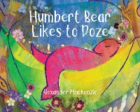 Cover Humbert Bear Likes to Doze