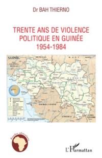 Cover Trente ans de violence politique en Guinee