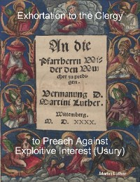 Cover Exhortation to the Clergy to Preach Against Exploitive Interest (Usury)