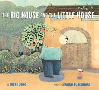 Cover The Big House and the Little House