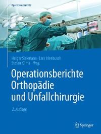 Cover Operationsberichte Orthopädie und  Unfallchirurgie
