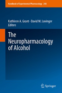 Cover The Neuropharmacology of Alcohol
