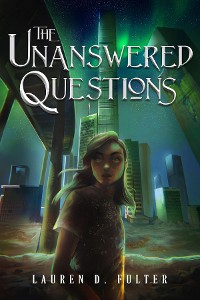 Cover The Unanswered Questions (Book One in The Unanswered Questions Series)