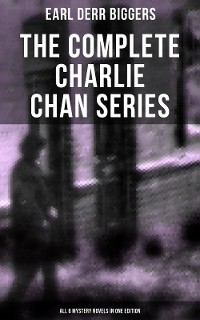 Cover The Complete Charlie Chan Series – All 6 Mystery Novels in One Edition