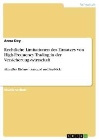 Cover Rechtliche Limitationen des Einsatzes von High-Frequency Trading in der Versicherungswirtschaft