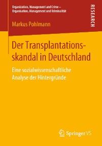 Cover Der Transplantationsskandal in Deutschland