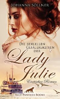 Cover Die sexuellen Gefälligkeiten der Lady Julie | Erotischer Roman
