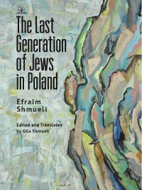 Cover The Last Jewish Generation in Poland