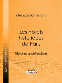 Cover Les Hôtels historiques de Paris