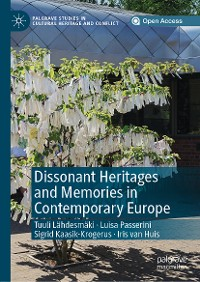 Cover Dissonant Heritages and Memories in Contemporary Europe