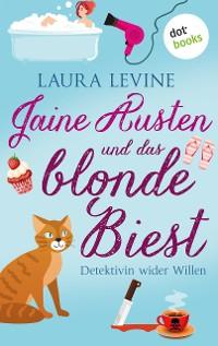 Cover Jaine Austen und das blonde Biest: Detektivin wider Willen