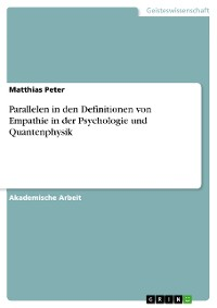 Cover Parallelen in den Definitionen von Empathie in der Psychologie und Quantenphysik