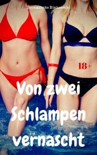 Cover Von zwei Schlampen vernascht