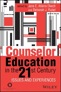 Cover Counselor Education in the 21st Century