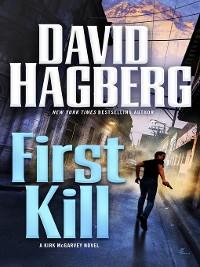 Cover First Kill--A Kirk McGarvey Novel