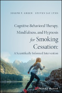 Cover Cognitive-Behavioral Therapy, Mindfulness, and Hypnosis for Smoking Cessation