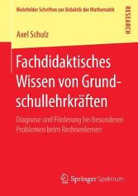 Cover Fachdidaktisches Wissen von Grundschullehrkräften