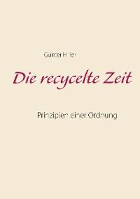 Cover Die recycelte Zeit