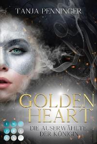 Cover Golden Heart 2: Die Auserwählte der Königin