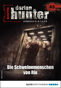 Cover Dorian Hunter 43 - Horror-Serie