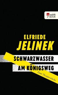 Cover Schwarzwasser. Am Königsweg.