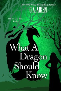 Cover What A Dragon Should Know