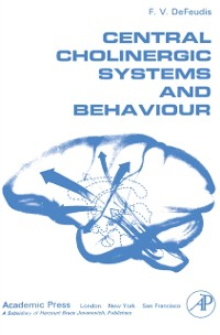 Cover Central Cholinergic Systems and Behaviour