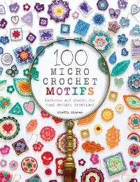 Cover 100 Micro Crochet Motifs