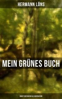 Cover Mein grünes Buch - Kraft der Natur als Inspiration