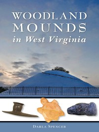 Cover Woodland Mounds in West Virginia