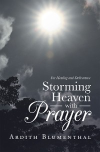 Cover Storming Heaven with Prayer