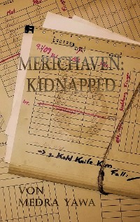 Cover Merichaven: Kidnapped