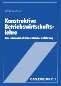 Cover Konstruktive Betriebswirtschaftslehre