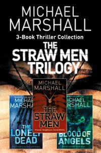Cover Straw Men 3-Book Thriller Collection: The Straw Men, The Lonely Dead, Blood of Angels